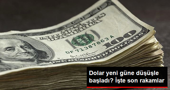 Dolar yeni güne düşüşle başladı? işte son rakamlar