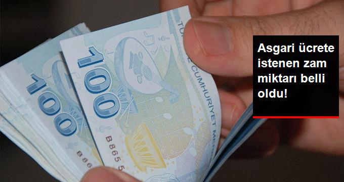 Asgari ücrete istenen zam miktarı belli oldu