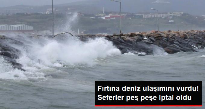 Fırtına deniz ulaşımını vurdu! Seferler peş peşe iptal oldu.