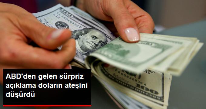ABD'den gelen süpriz açıklama doların ateşini düşürdü.