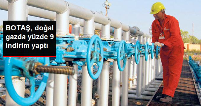 BOTAŞ, doğal gazda yüzde 9 indirim yaptı