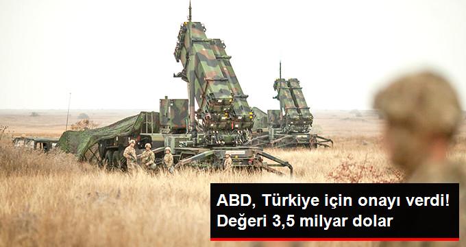 ABD, Türkiye için onay verdi! Değeri 3.5 milyar dolar