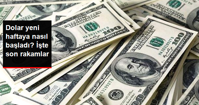 Dolar yeni haftaya nasıl başladı? İşte son rakamlar
