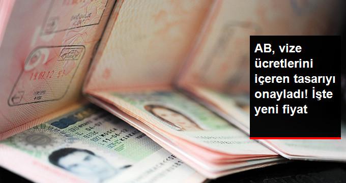 AB, vize ücretlerini içeren tasarıyı onayladı! işte yeni fiyat