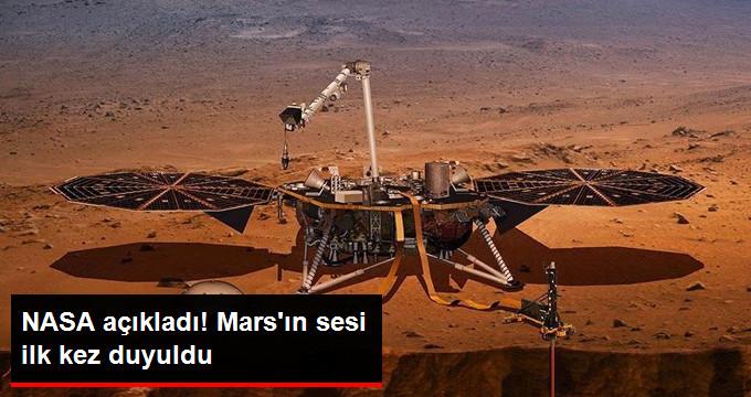 NASA açıkladı! Mars'ın sesi ilk kez duyuldu